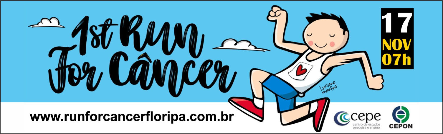 1st RUN FOR CÂNCER FLORIPA - 2019