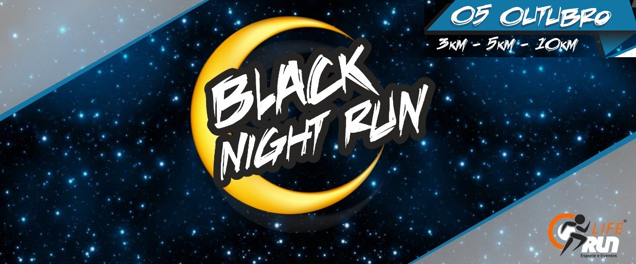 BLACK NIGHT RUN