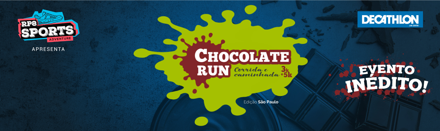 CHOCOLATE RUN