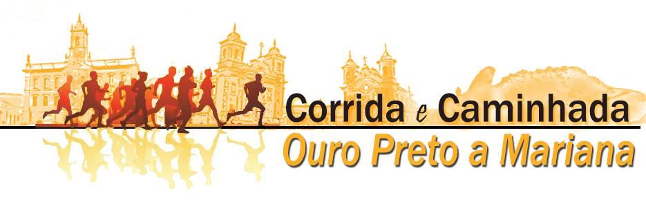 VII CORRIDA E CAMINHADA OURO PRETO A MARIANA