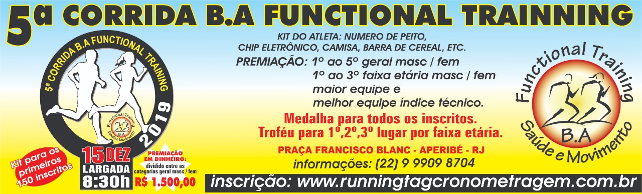 5ª CORRIDA E B.A FUNCTIONAL TRAINING SAUDE E MOVIMENTO