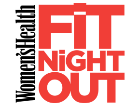 WOMEN'S HEALTH - FIT NIGHT OUT
