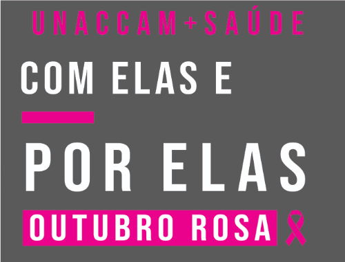 2º DESAFIO UNACCAM+SAÚDE COM ELAS E POR ELAS NO OUTUBRO ROSA